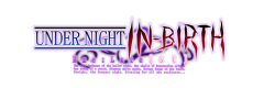 NDER NIGHT IN-BIRTH Exe:Late[st]